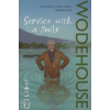 P. G. Wodehouse Service with a Smile