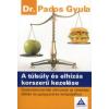 Pados Gyula A túlsúly és elhízás korszerű kezelése