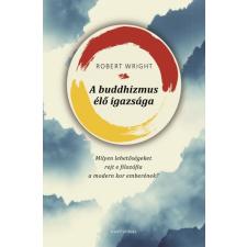Partvonal Kiadó Robert Wright: A buddhizmus élő igazsága vallás