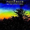 PASSENGER - All The Little Lights /2cd/ CD