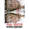 Paul Auster Brooklyni balgaságok