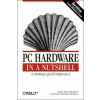 PC Hardware in a Nutshell – Robert Bruce Thompson, Barbara Fritchman Thompson