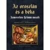 Pesti Kalligram Az oroszlán és a béka - Ismeretlen Grimm-mesék