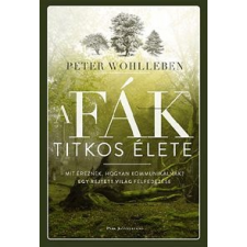 Peter Wohlleben A fák titkos élete természet- és alkalmazott tudomány