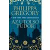 Philippa Gregory Az utolsó Tudor