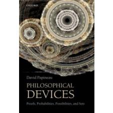 Philosophical Devices – David Papineau idegen nyelvű könyv