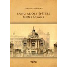 Pilkhoffer Mónika Lang Adolf építészete művészet