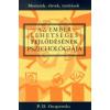 Piotr Demianovich Ouspensky Az ember lehetséges fejlődésének pszichológiája