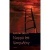 Potozky László NAPPÁ LETT LÁMPAFÉNY - ÜKH 2013