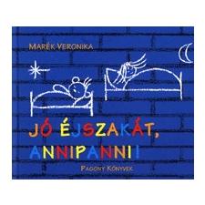 Pozsonyi Pagony Kft. Jó éjszakát, Annipanni! gyermek- és ifjúsági könyv