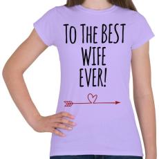 PRINTFASHION A legjobb feleségnek!  - Női póló - Viola