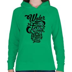 PRINTFASHION A víz a barátom  - Női kapucnis pulóver - Zöld