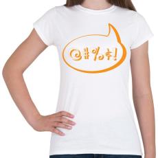 PRINTFASHION agrrr-orange - Női póló - Fehér