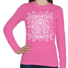 PRINTFASHION Alkoss csodás dolgokat! - Női hosszú ujjú póló - Rózsaszín