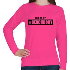 PRINTFASHION #BEACHBODY - Női pulóver - Fukszia