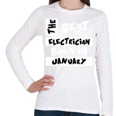 PRINTFASHION Best Electrician Born in January - Női hosszú ujjú póló - Fehér