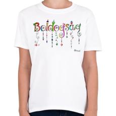PRINTFASHION Boldogság - Gyerek póló - Fehér