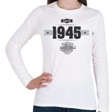 PRINTFASHION born-in-1945-(dark&lightgrey) - Női hosszú ujjú póló - Fehér női póló