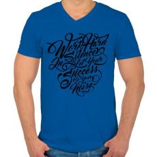 PRINTFASHION Dolgozz keményen - Férfi V-nyakú póló - Királykék