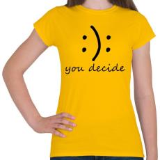 PRINTFASHION Döntés - Női póló - Sárga