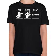 PRINTFASHION Eat, Sleep, Play Fortnite - Gyerek póló - Fekete