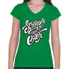 PRINTFASHION Erősebb mint valaha - Női V-nyakú póló - Zöld