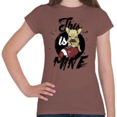 PRINTFASHION Ez az enyém! - Női póló - Mogyoróbarna