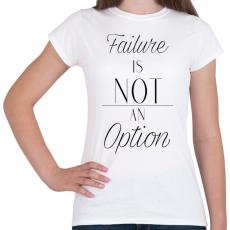 PRINTFASHION Failure - Női póló - Fehér