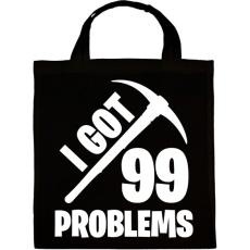 PRINTFASHION Fortnite - 99 Problems - Vászontáska - Fekete
