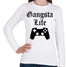 PRINTFASHION Gangsta Life - Női hosszú ujjú póló - Fehér