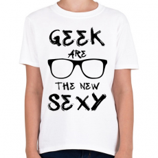 PRINTFASHION Geek are the new SEXY - Gyerek póló - Fehér