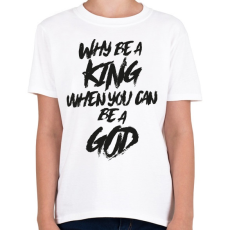 PRINTFASHION God - Gyerek póló - Fehér