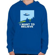 PRINTFASHION i want to believe - Gyerek kapucnis pulóver - Királykék