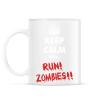 PRINTFASHION Keep calm and RUN! Zombies!! - Bögre - Fehér