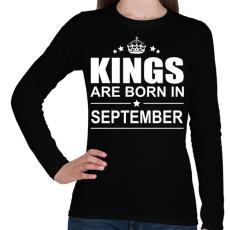 PRINTFASHION Kings are born in September - Női hosszú ujjú póló - Fekete
