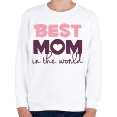 PRINTFASHION Legjobb Anyuka a világon - Gyerek pulóver - Fehér