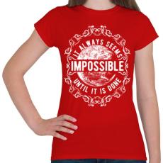PRINTFASHION Lehetetlen - fehér szöveg - Női póló - Piros