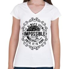 PRINTFASHION Lehetetlen - fekete szöveg - Női V-nyakú póló - Fehér