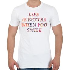 PRINTFASHION LIFE IS BETTER.png - Férfi póló - Fehér