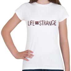 PRINTFASHION Life Is Strange - Női póló - Fehér