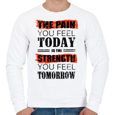 PRINTFASHION Ma fájdalom, holnap erő - Férfi pulóver - Fehér