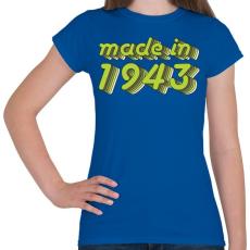 PRINTFASHION made-in-1943-green-grey - Női póló - Királykék