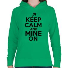 PRINTFASHION Minecraft - Csak nyugi és bányássz! - Női kapucnis pulóver - Zöld