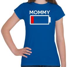 PRINTFASHION MOMMY - Női póló - Királykék