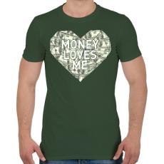 PRINTFASHION Money loves me - Férfi póló - Katonazöld