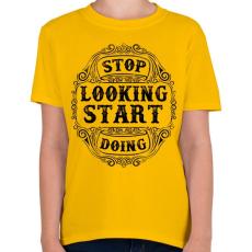 PRINTFASHION Ne nézd, csináld  - Gyerek póló - Sárga