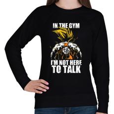 PRINTFASHION Nem beszélgetni jöttem! - Női pulóver - Fekete