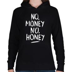 PRINTFASHION No Money No Honey - fehér - Női kapucnis pulóver - Fekete