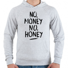 PRINTFASHION No Money No Honey  - Férfi kapucnis pulóver - Sport szürke