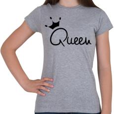 PRINTFASHION Queen - Női póló - Sport szürke